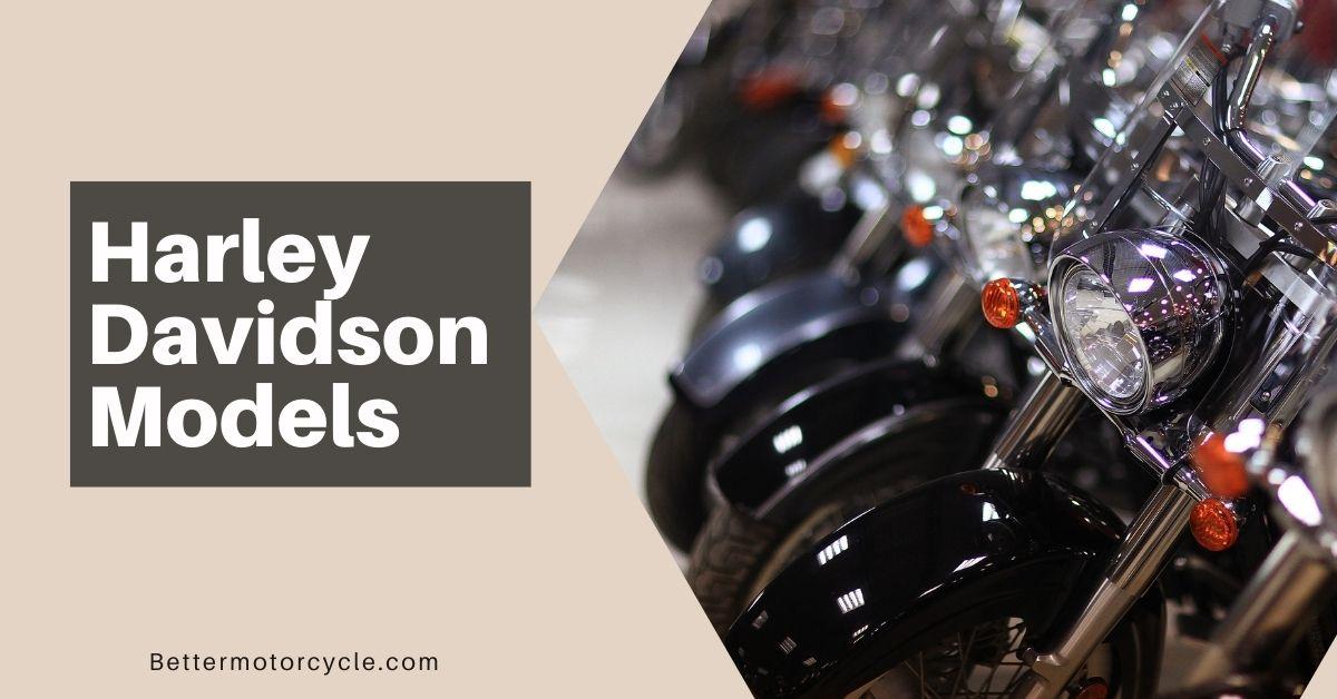 Best Harley Davidson Models